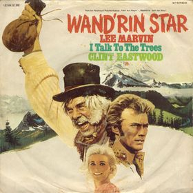 "LEE MARVIN – ""Wand'rin Star"""